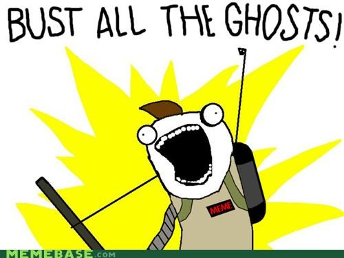 How Many Ghosts Are You Gonna Bust?