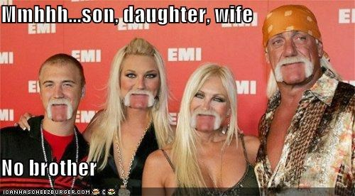 Mmhhh...son, daughter, wife  No brother