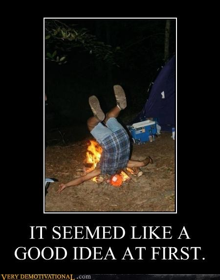 bad idea,fall,fire,idiots,ouch,trip