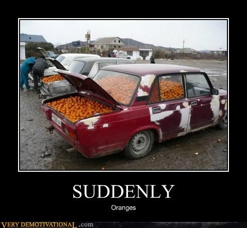 car,for sale,oranges,Pure Awesome,suddenly