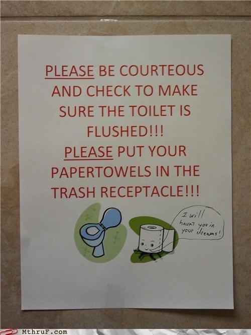 bathroom,dreams,flush,paper towels,sign,toilet paper,TP