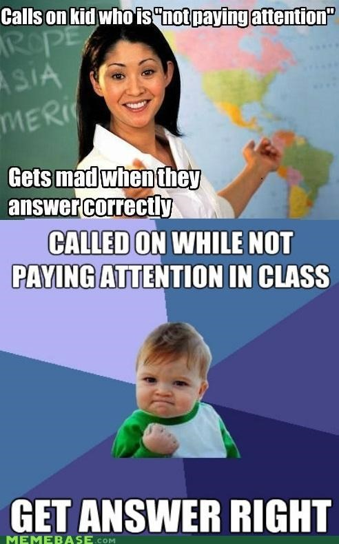 answers,attention,mad,success kid,Terrible Teacher