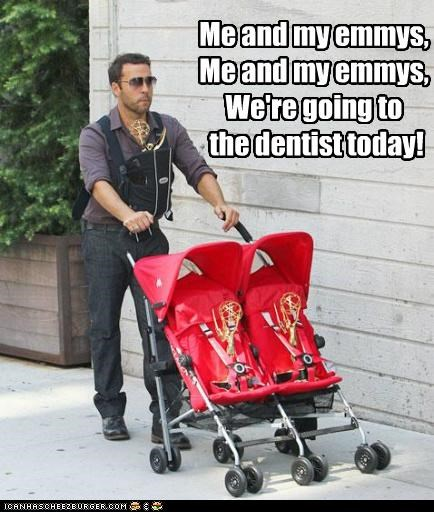 Oh, Just Heading to the Dentist... With My EMMYS!