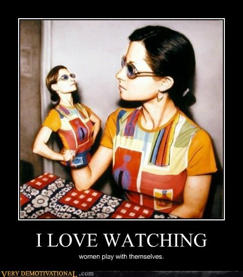 I LOVE WATCHING