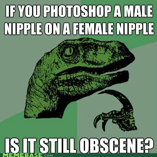 Philosoraptor: Moobs Are Always Obscene