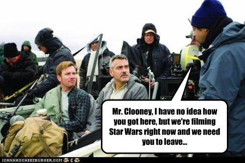 Mr. Clooney, You'll Need To Leave Immediately...
