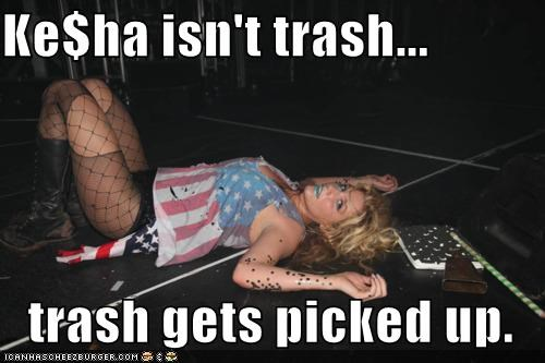 Ke$ha Isn't Trash...