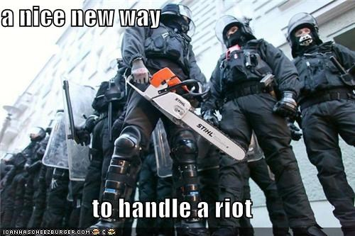 a nice new way   to handle a riot