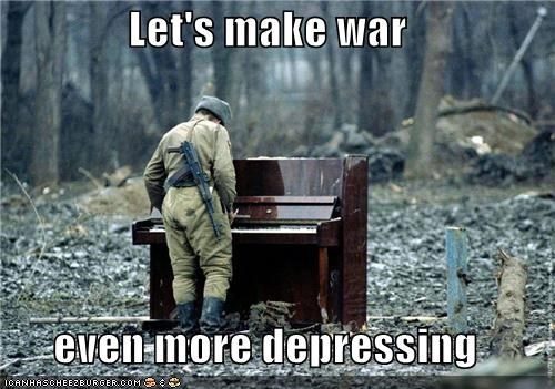 Let's make war   even more depressing