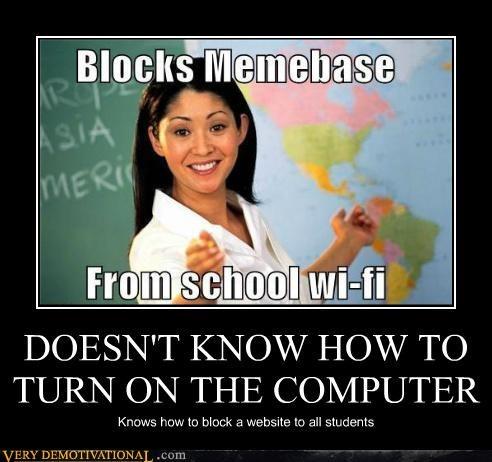 Bad Teacher,blocked website,hilarious,memebase