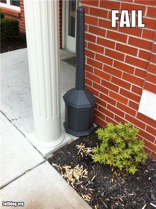 Cigarette Disposal FAIL