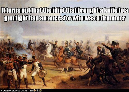 ancestors,drums,genes,guns,historic lols,idiots,knife fight,paintings,war