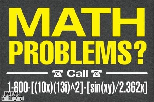 advertisement,back to school,math,math is hard,phone number,school,sign,trigonometry