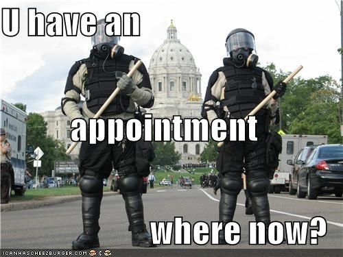 U have an  appointment where now?