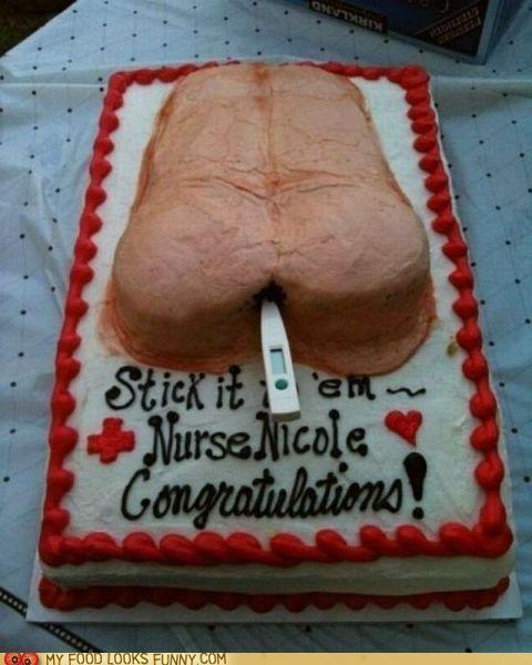 butt,cake,congrats,nurse,thermometer