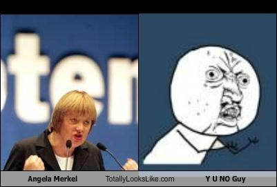 angela merkel,chancellor,Germany,meme,meme faces,political,politicians,Y U NO,Y U No Guy
