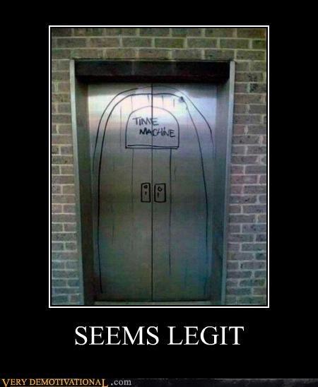 elevator,hilarious,seems legit,time machine