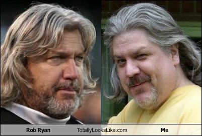 Rob Ryan Totally Looks Like Me