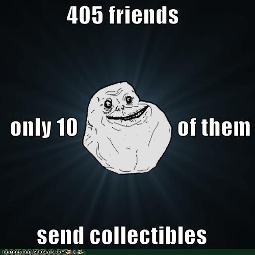 405 friends   only 10                      of them send collectibles