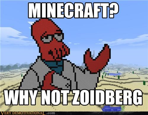Why Notch Zoidberg?