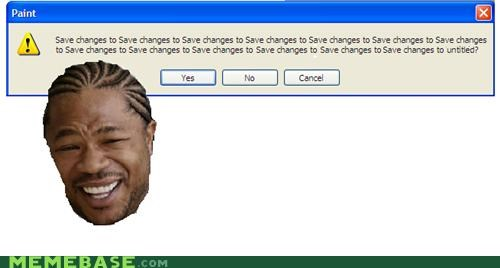 Yo Dawg, I Heard You Like Saving Changes to Untitled