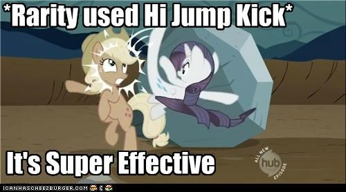 *Rarity used Hi Jump Kick*