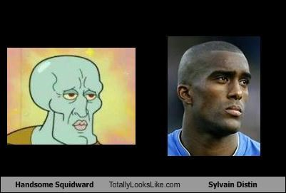 Handsome Squidward Totally Looks Like Sylvain Distin