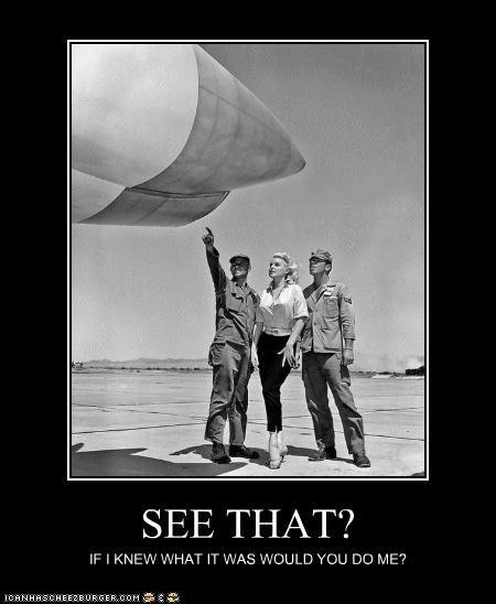 airplanes,flirting,historic lols,marilyn monroe,stupid,unsubtle,women