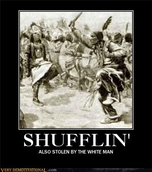 Hall of Fame,hilarious,native americans,shufflin,white people
