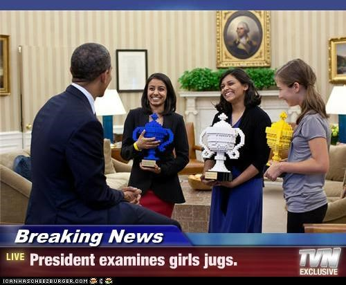 Breaking News - President examines girls jugs.