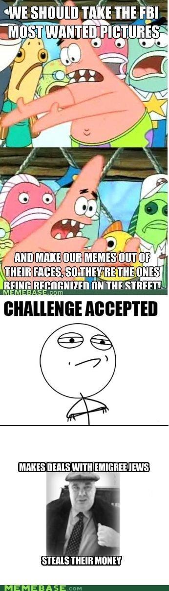 FBI,Memes,pictures,pushing patrick,semion