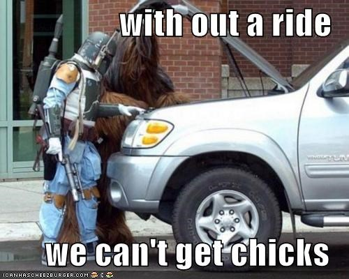 with out a ride   we can't get chicks