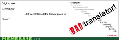 Bad Translator,facts,memebase,meta