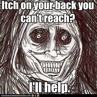 Itch on your back you  can't reach?