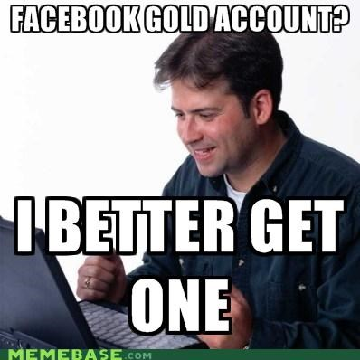 account,facebook,gold,Net Noob,SOON