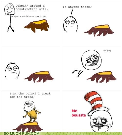 Shouldn't the Lorax be Forever Alone?