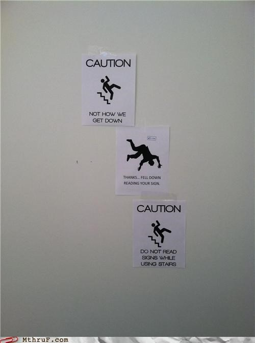 Caution: Don't Laugh at Jokes About Signs While Going Down Stairs and Reading Signs
