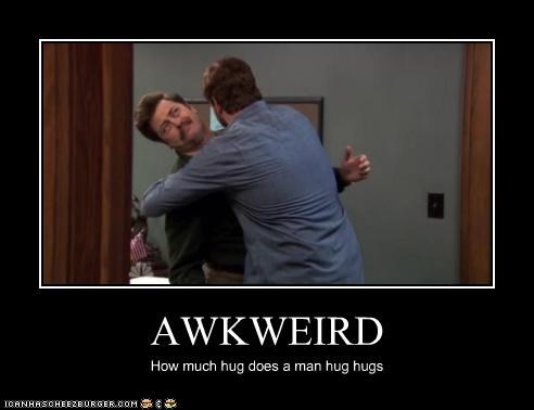 Awkward,hugs,man hugs,Nick Offerman,parks and rec