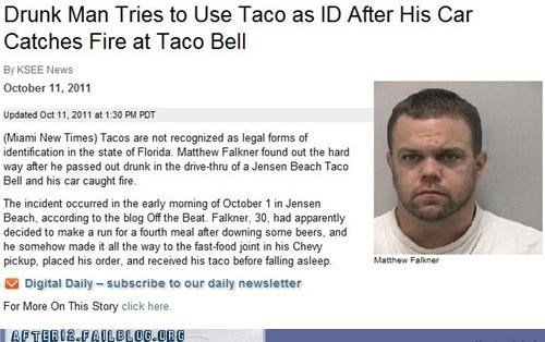booze news,drunk,drunk driving,fire,Hall of Fame,id,taco,taco bell