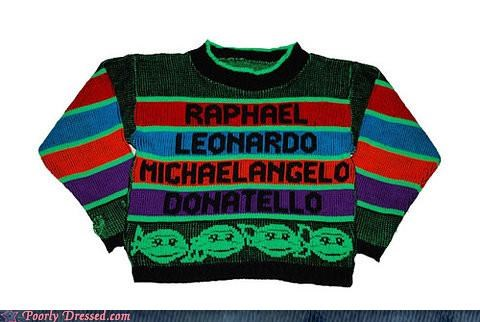 fashion,g rated,Hall of Fame,ninja turtles,pizza,poorly dressed,rad sweater,sweaters,ugly sweaters