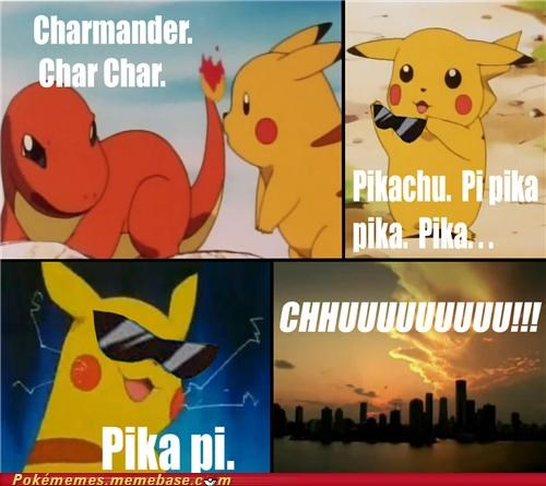 awwww yeeaaaaaaa,best of week,charmander,chuuuuuuu,csi,Memes,pika,pika pi,pikachu,pokemon yellow