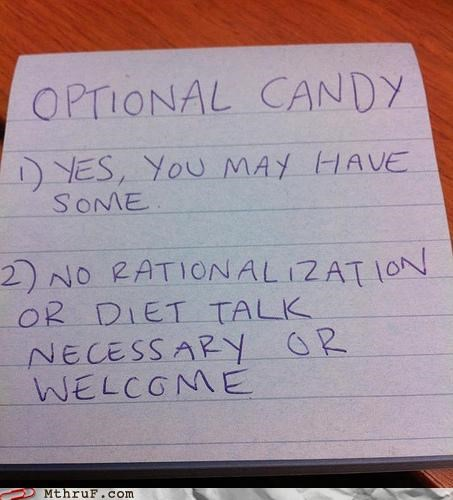 candy,diet,free stuff,note,passive aggressive,rational