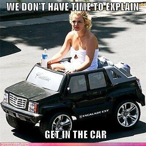 singers,britney spears,cars,driving,get in the car,Hall of Fame,no time to explain