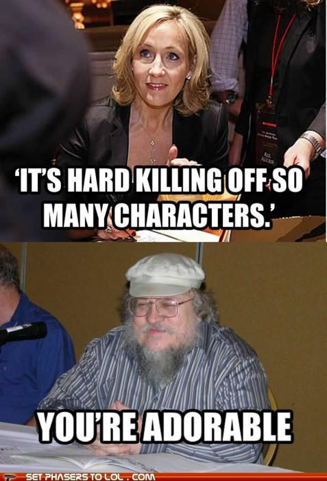 books,characters,Game of Thrones,george r r martin,Harry Potter,jk rowling,killing