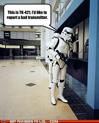 bad,phone,report,star wars,stormtrooper,transmitter