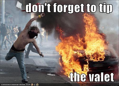car,car on fire,explosion,fire,Pundit Kitchen,riot,rioter,tip,valet,valet parking