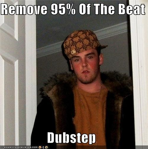 Scumbag Steve: It's Music, Mom!