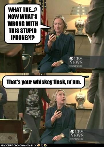 alcohol,Hillary Clinton,iphone,political pictures,whiskey