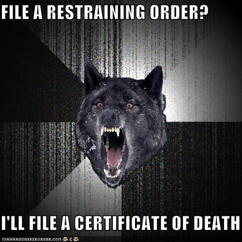 Insanity Wolf: And I'll File YOU to Death!