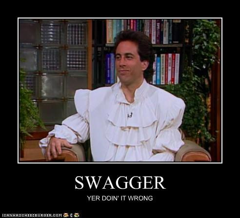 """Swagger"" Is Not a Word I Usually Associate With Mr. Seinfeld"